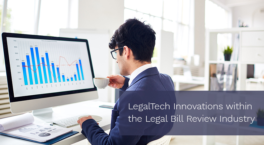 LegalTech Innovations within the Legal Bill Review Industry