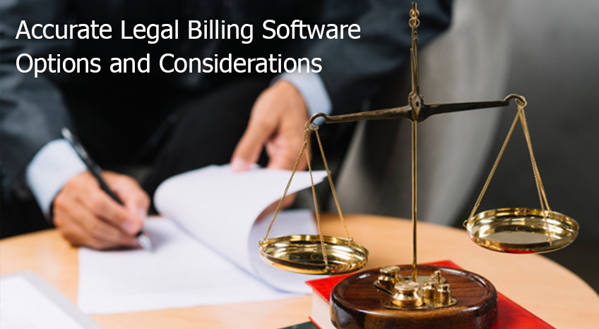 LSG- Accurate Legal Billing Software Options and Considerations